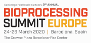 bioprocessing-summit-europe-returns-march-24-26-2020-in-barcelona-with-new-analytical-and-formulation-sessions
